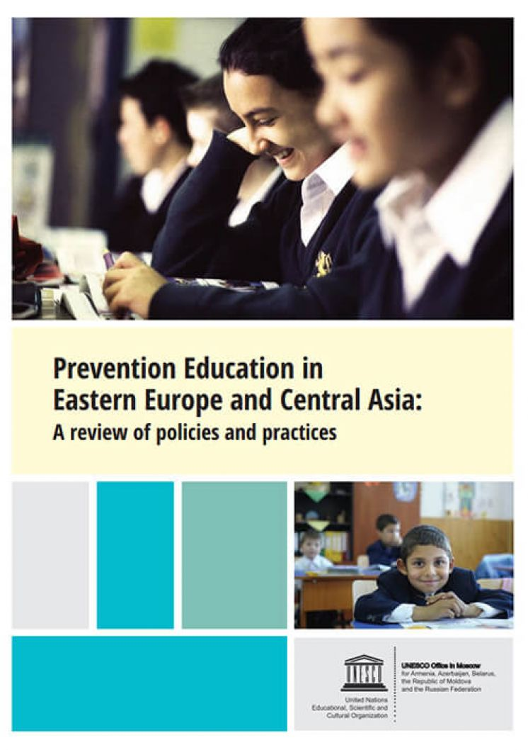 Prevention Education in Eastern Europe and Central Asia: a review of policies and practices